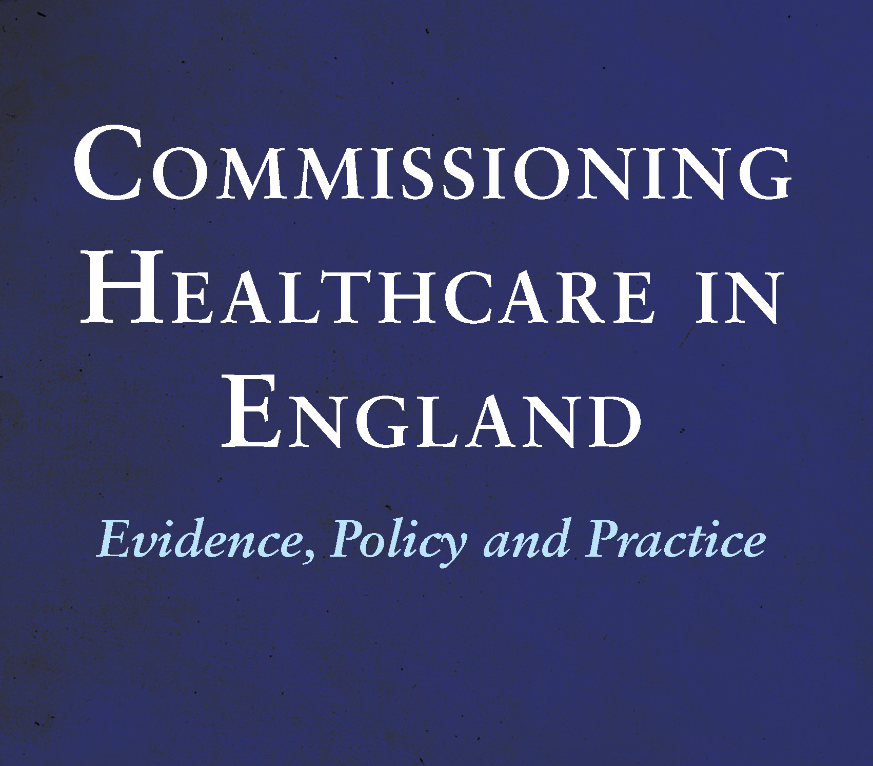Commissioning Healthcare In England logo